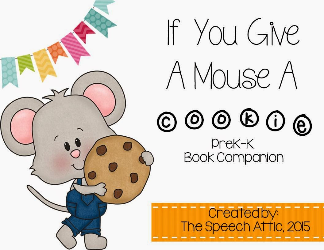 Worksheets If You Give A Mouse A Cookie Worksheets the speech attic if you give a mouse cookie cookie
