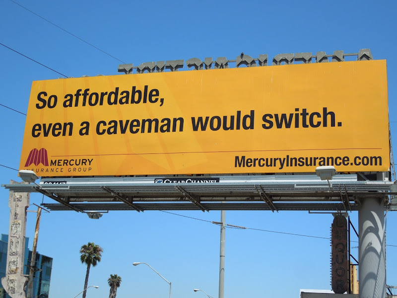 Mercury insurance caveman billboard