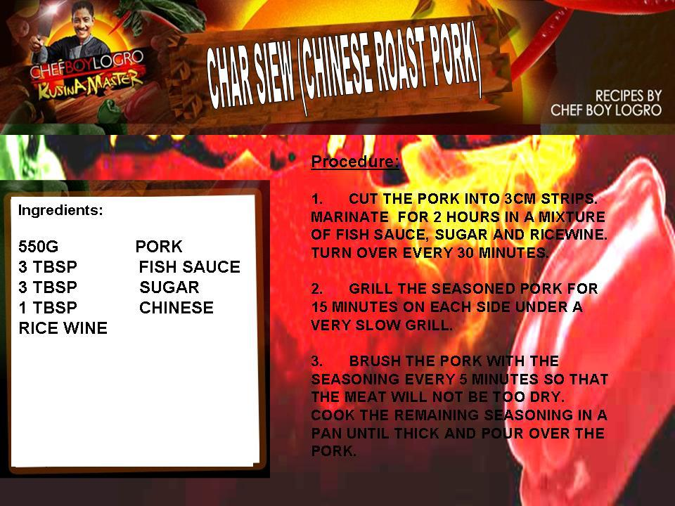 Here S Kusina Master Recipe Char Siew Chinese Roast Pork Ingredients And Procedures Available Here