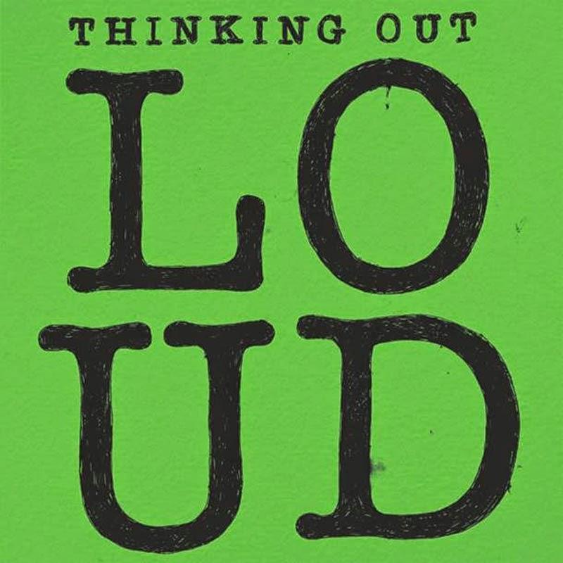ED SHEERAN : THINKING OUT LOUD