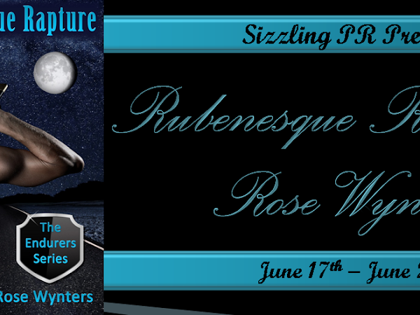 Tour: Rubenesque Rapture by Rose Wynters (Guest Post/Giveaway)