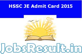 HSSC JE Admit Card 2015