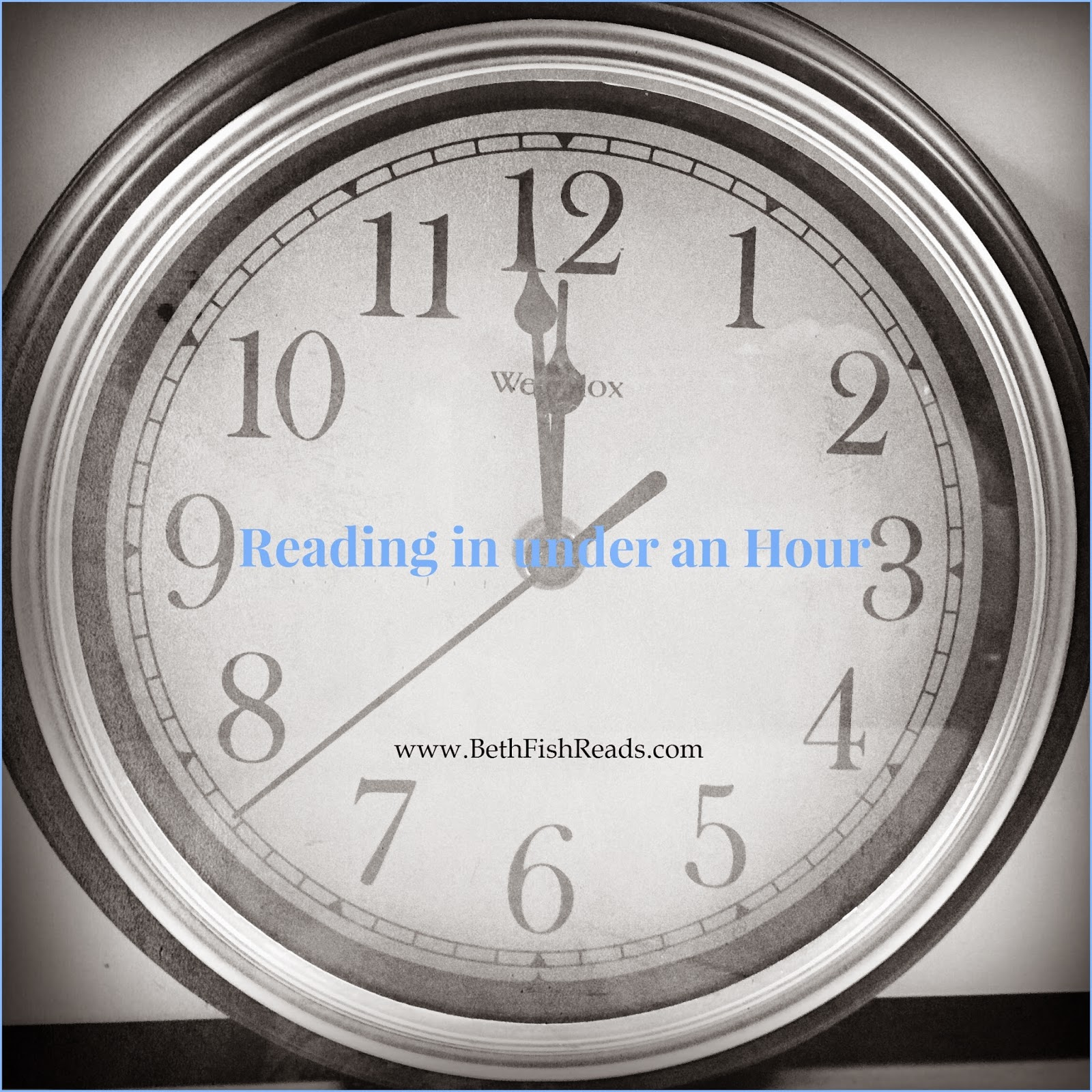 Reading in under an Hour @ www.BethFishReads.com