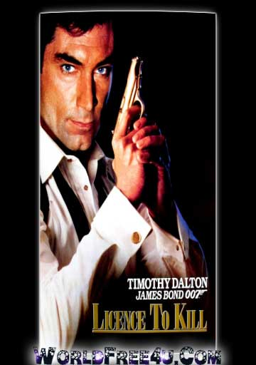 Poster Of Licence to Kill In Dual Audio Hindi English 300MB Compressed Small Size Pc Movie Free Download Only At gigasil.com