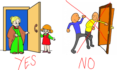 "2 cartoon drawings. Left is a woman coming through a door held open by a little girl, who stands out of the way. Right is a man holding open a door for another man, but standing in the way ... right picture is crossed out and ""No"" underneath. Left has ""yes"" underneath"