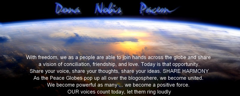Dona Nobis Pacem peace globes all over the world nov 4