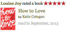 Inspire Magazine Online - UK Fashion, Beauty and Lifestyle Blog: book review, how to love, katie cotugno, how to love by katie cotugno