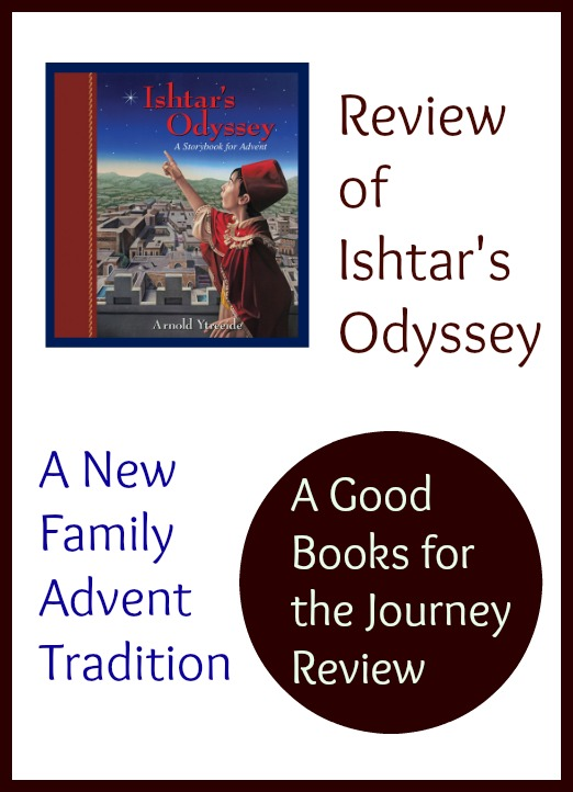 Review of Ishtar's Odyssey: a children's and family read aloud for Advent