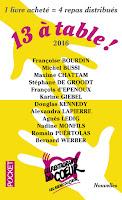 """Chronique de """"13 à table - édition 2016"""""""