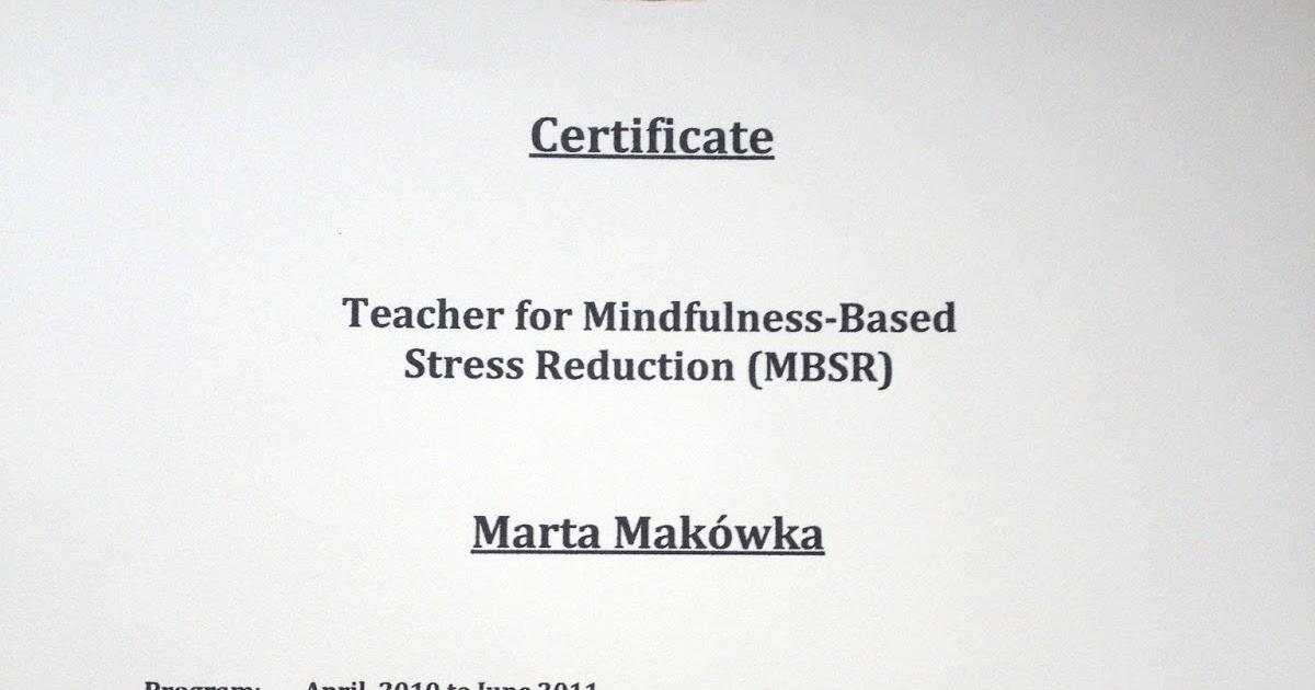 Mbsr Trening Uwanoci I Redukcji Stresu Certyfikat Mbsr