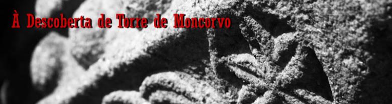 À Descoberta de Torre de Moncorvo