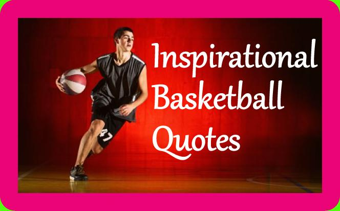 Inspirational basketball quotes