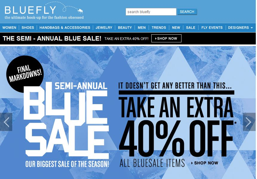 All Active Bluefly Promo Codes & Coupon Codes - Up To 10% off in November Bluefly is a well known online retailer of superior branded fashion. Established in , the store offers selected designer products through limited period sales and events.