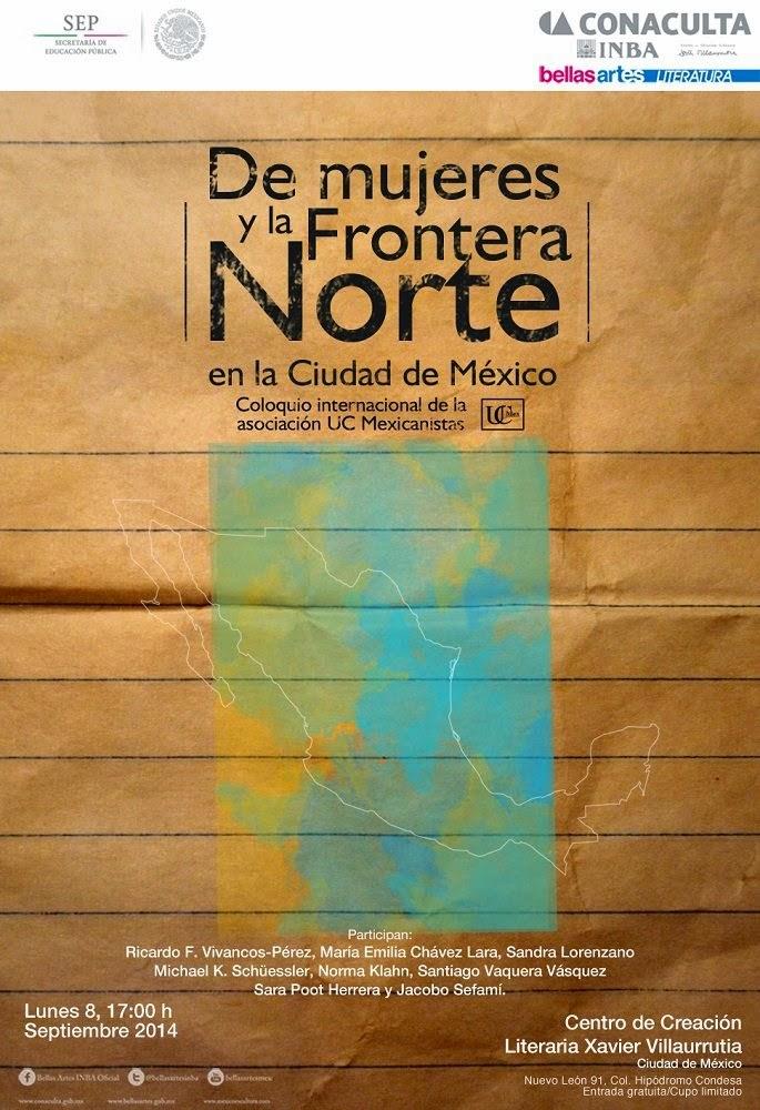 """Coloquio Internacional """"De mujeres y la frontera norte"""" en la Ciudad de México"""