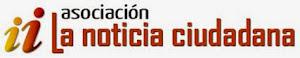 Asociación La Noticia Ciudadana