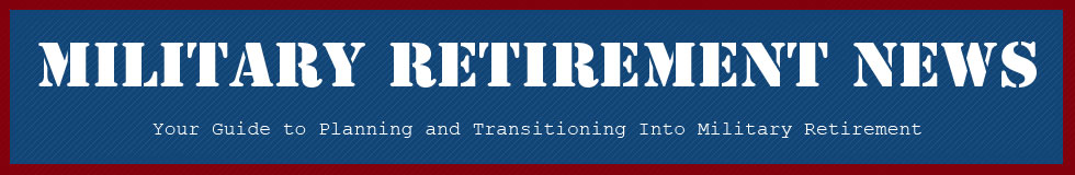 Military Retirement News