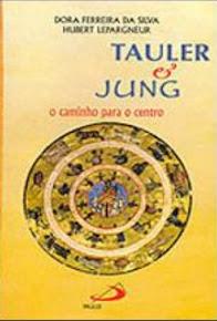 TAULER & JUNG – O Caminho para o Centro