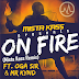 #GJMUSIC: DJ Mista Kass @DJmistaKASS - ON FIRE (Remix) Ft. Oga Sir & Mr Kynd
