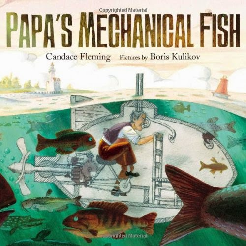 Papa's Mechanical Fish by Candace Fleming, included in a book review list of ocean books for preschoolers