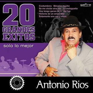antonio rios 20 EXITOS