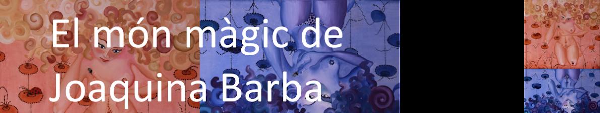 El món màgic de Joaquina Barba