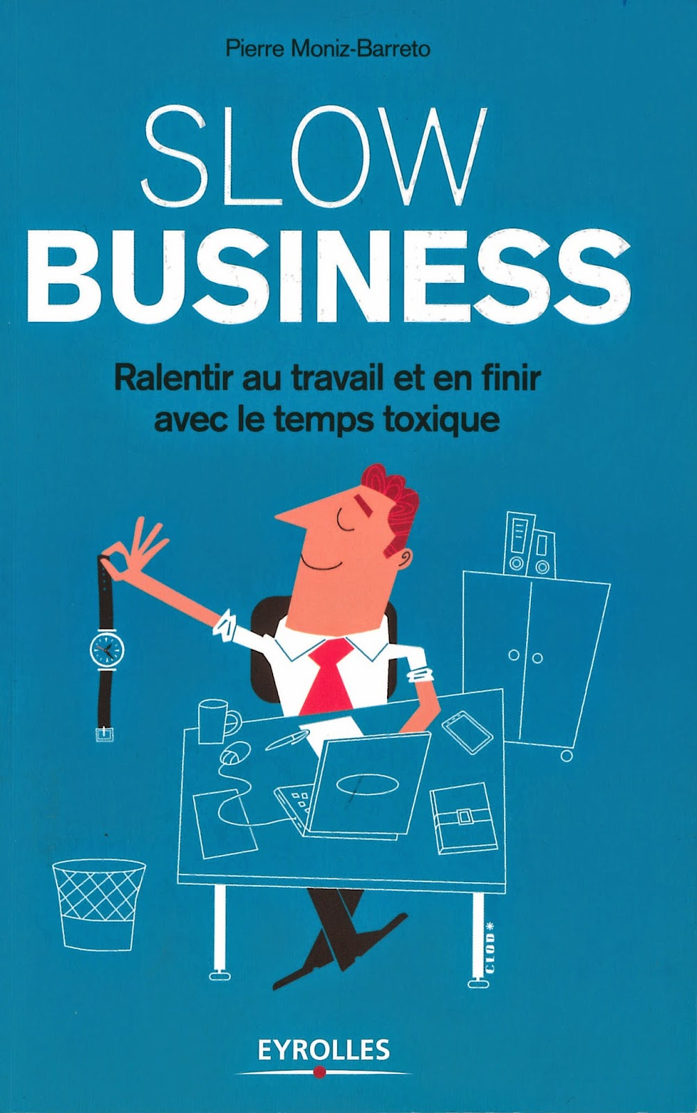 Livre Slow business de Pierre Moniz-Barreto