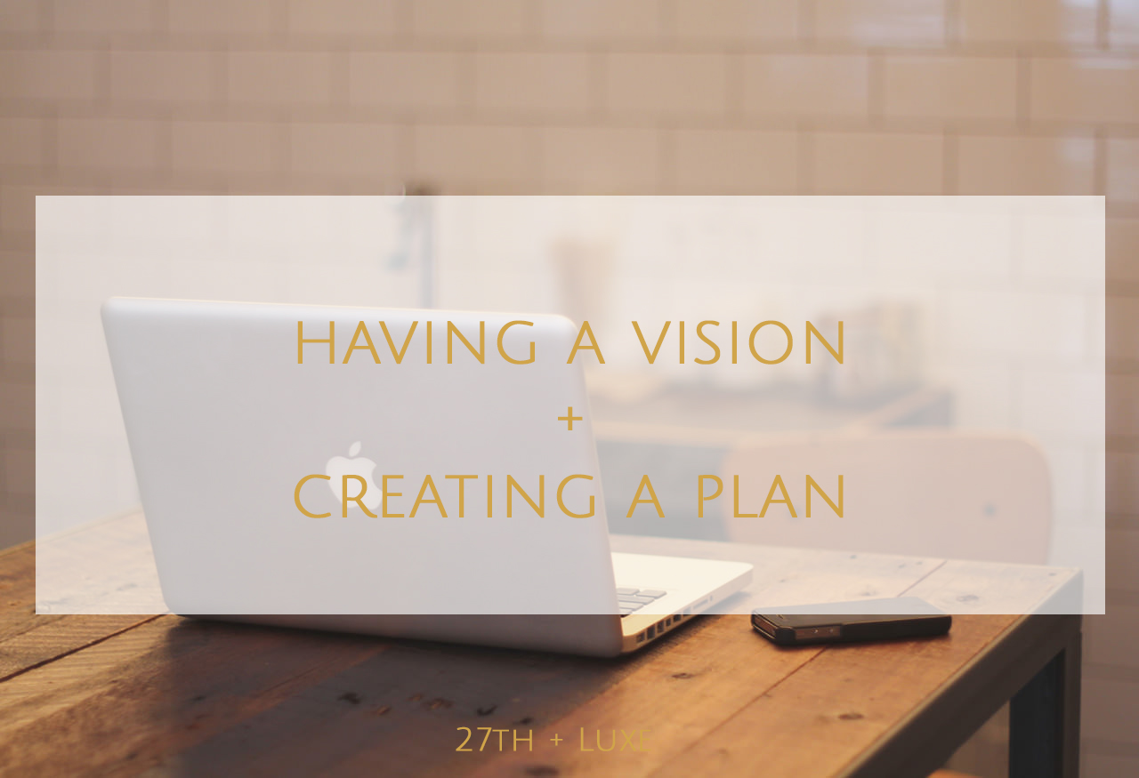 having-a-vision-and-creating-a-plan