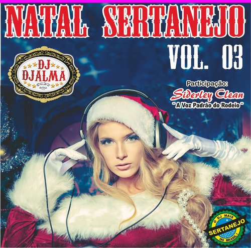 Download CD DJ Djalma Natal Sertanejo Vol.03  2011