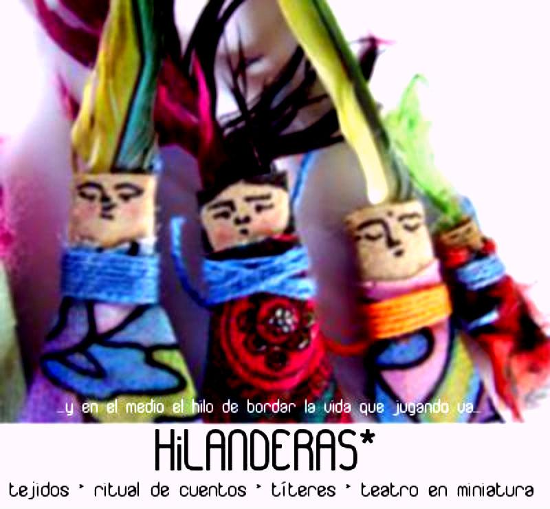 Hilanderas * ritual de cuentos hilvanados