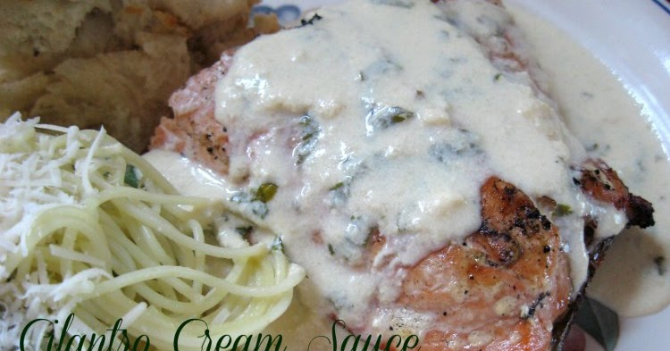 Now Things are Cookin': Cilantro Cream Sauce