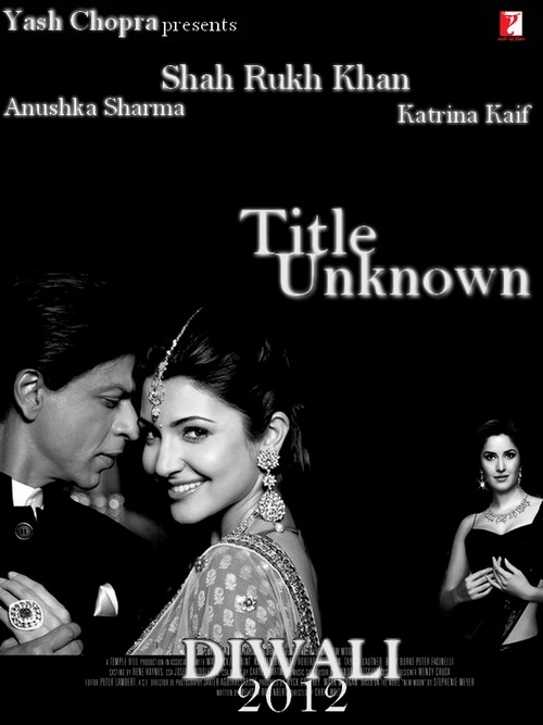 Shah Rukh Khan, yash Chopra, katrina Kaif, anushka Sharma movie usermade poster1 - Shah Rukh Khan, yash Chopra, katrina Kaif, anushka Sharma movie usermade poster