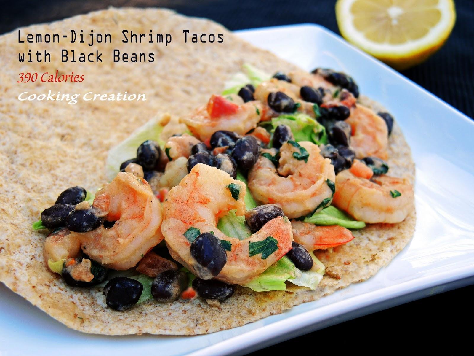 Cooking Creation: Lemon-Dijon Shrimp Tacos with Black Beans