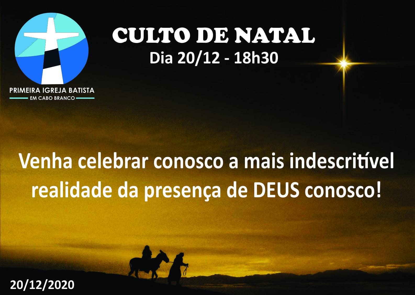 CULTO DE NATAL (antecipado)