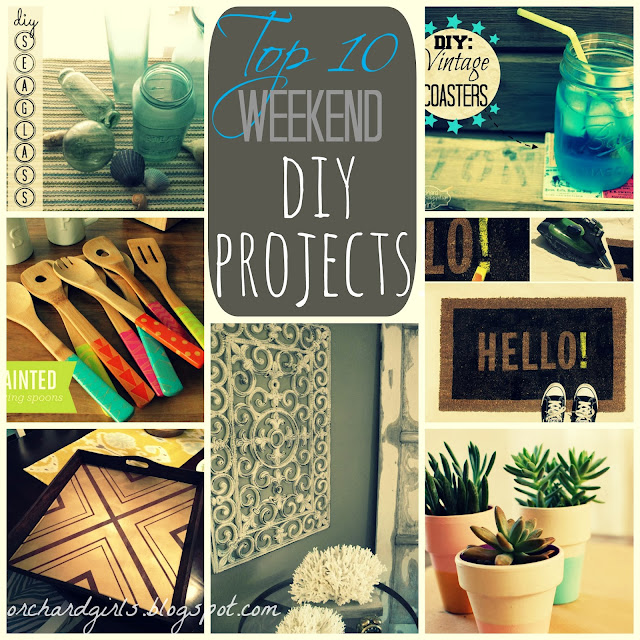 Orchard girls top 10 weekend diy projects for Weekend art projects