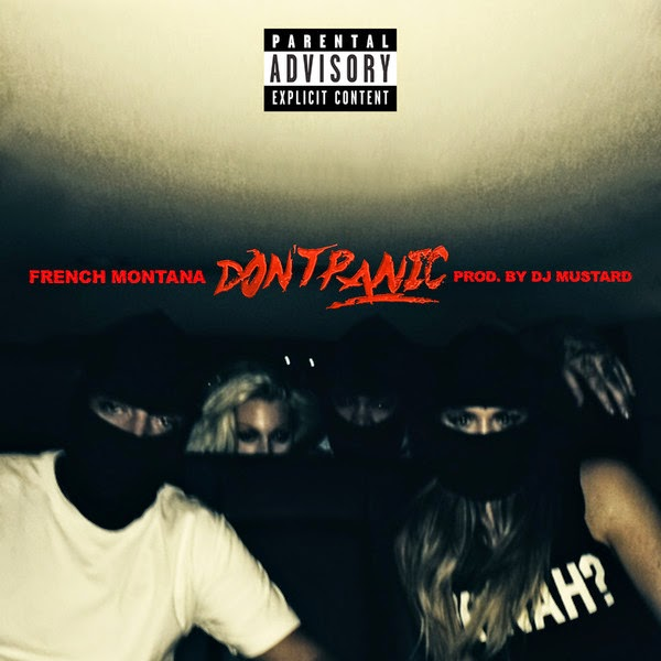 French Montana - Don't Panic - Single Cover