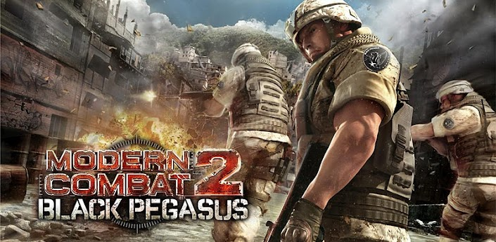 Modern Combat 2 Black Pegasus Andriod Game