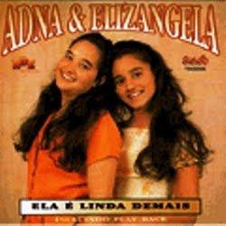 Adna e Eliz�ngela - Ela � linda demais (Voz e Playback)