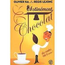 Obstinément Chocolat