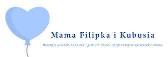 Mama Filipka i Kubusia