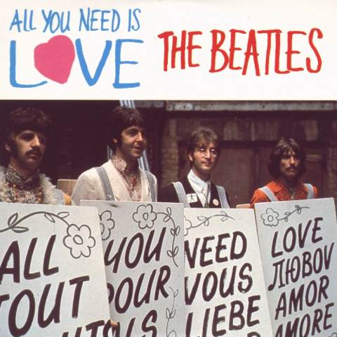 all you need is love  was