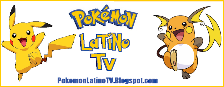 '' Pokemon Latino TV '': Anime Completo Online