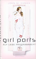 http://www.amazon.de/Girl-Parts-Auf-Liebe-programmiert/dp/3833900245