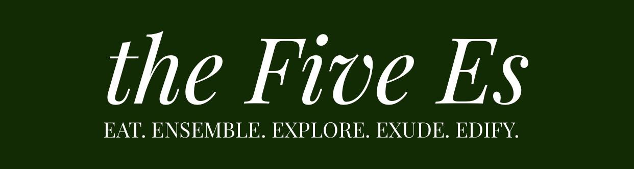 the Five Es