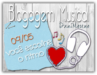 Blogagem Coletiva Musical Dani Moreno
