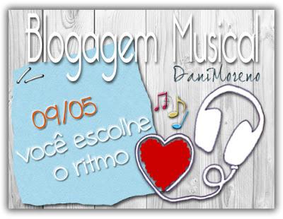 Blogagem Coletiva Musical Dani Moreno