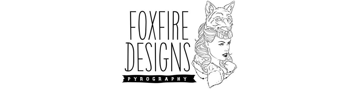 Foxfire Designs