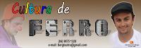 CULTURA DE FERRO - Janduís/RN