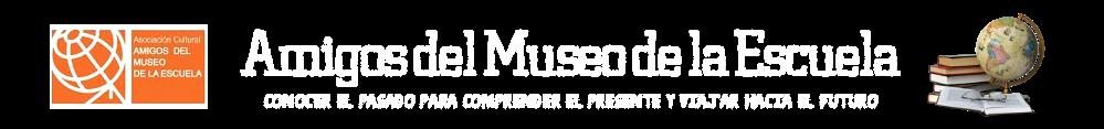 Amigos del Museo de la Escuela