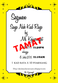 Senarai peserta Segmen Kad Raya by Ms. Kejupenyet