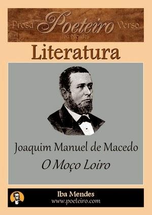 Joaquim Manuel de Macedo - O Moco Loiro - Iba Mendes
